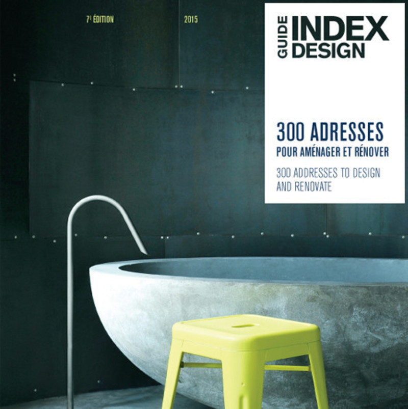 Newsroom | v2com-newswire | Newswire | Architecture | Design | Lifestyle - Press release - Index-design launches the 7th edition of the Guide -300 addresses to design and renovate - Index-Design