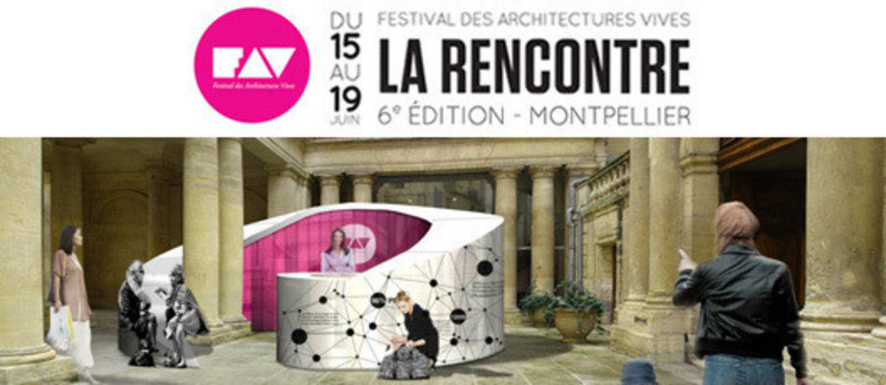 Press kit - Press release - Festival des Architectures Vives - Association Champ Libre - Festival des Architectures Vives (FAV)
