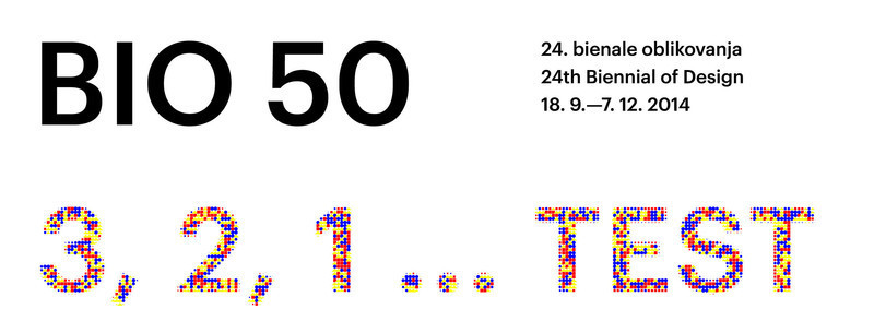 Press kit - Press release - Countdown to the opening of BIO 50, the Biennial of Design in Ljubljana, Slovenia - Museum of Architecture and Design (MAO), Ljubljana