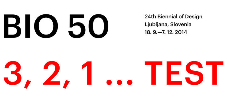 Press kit - Press release - Fast approaching BIO 50 starts September 18th 2014 - Museum of Architecture and Design (MAO), Ljubljana
